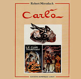 Carlo - Robert Mérodack - éditions Dominique Leroy